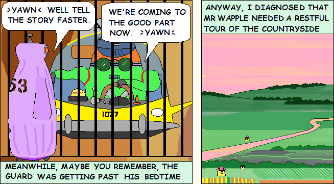 Panel 4 -- The jailer is bored by Wapple's woes
